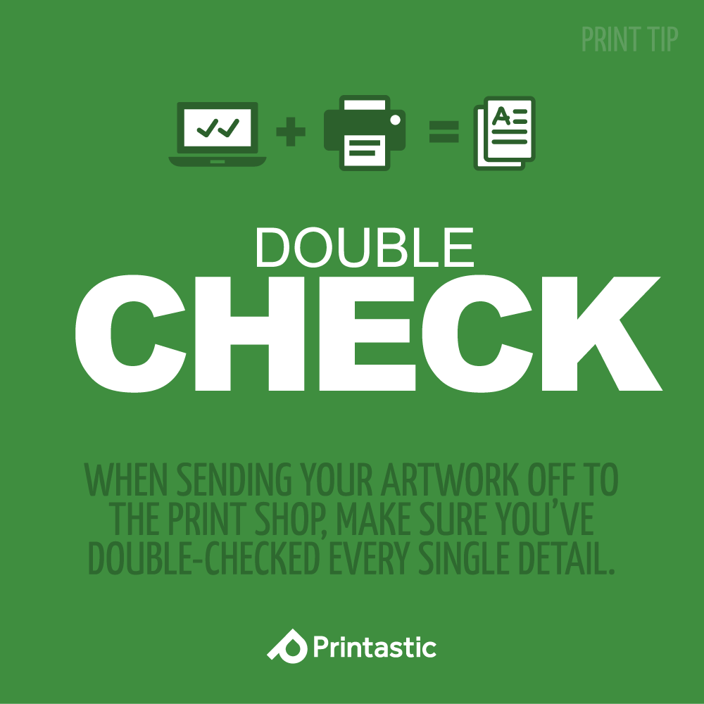 Double check everything always printtip printastic tips double check everything always printtip reheart Images