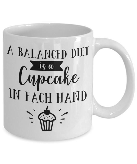 A Balanced Diet Is A Cupcake In Each Hand Mug | Dieter | Cake | Diet | Dieter's Mug | Weight Loss Mug | Funny Quote | Funny Mug -   7 diet Funny shape ideas