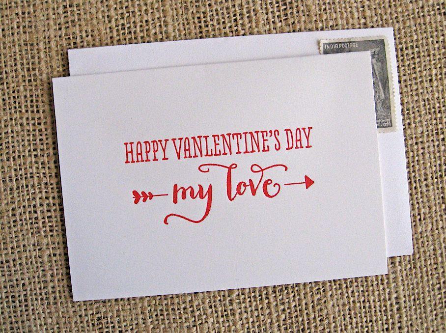 Happy Valentine's Day My Love: letterpress card. $4.00, via Etsy.