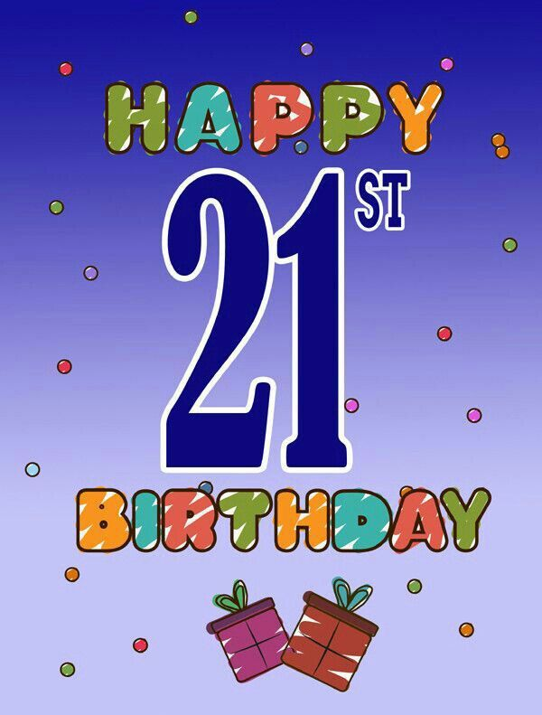 21 Happy Birthday Quotes Funny 21st Birthday Graphics Happy 21st Birthday Wishes For