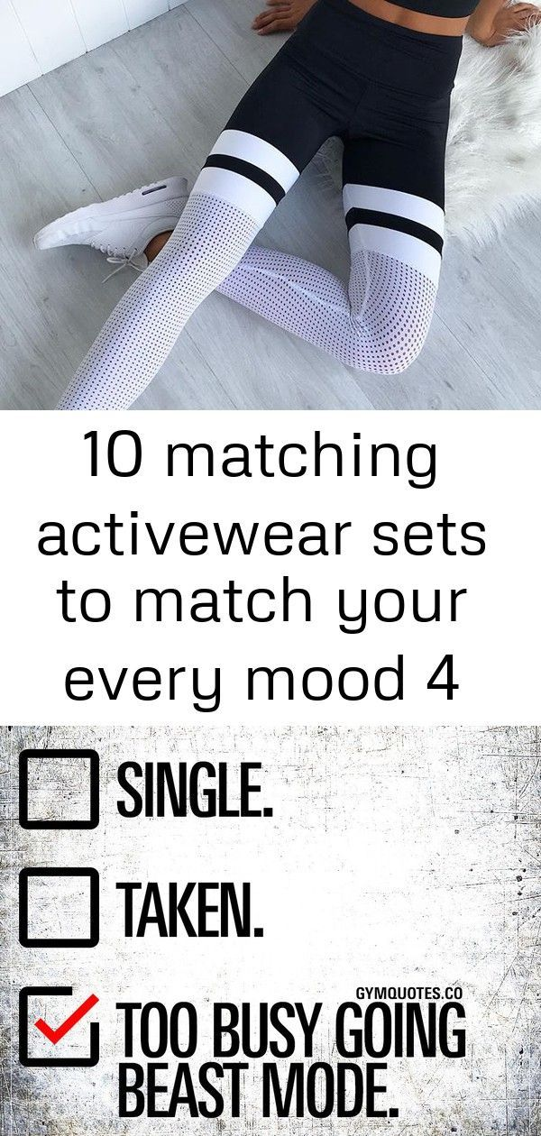 10 Matching Activewear Sets To Match Your Every Mood Single. Taken. Too busy going beast mode. When...