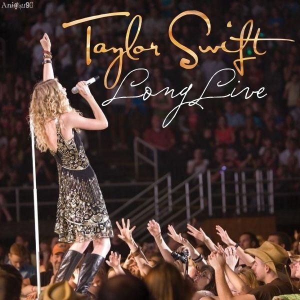 Taylor Swift Long Live Taylor Swift Songs Taylor Swift Single Taylor Swift