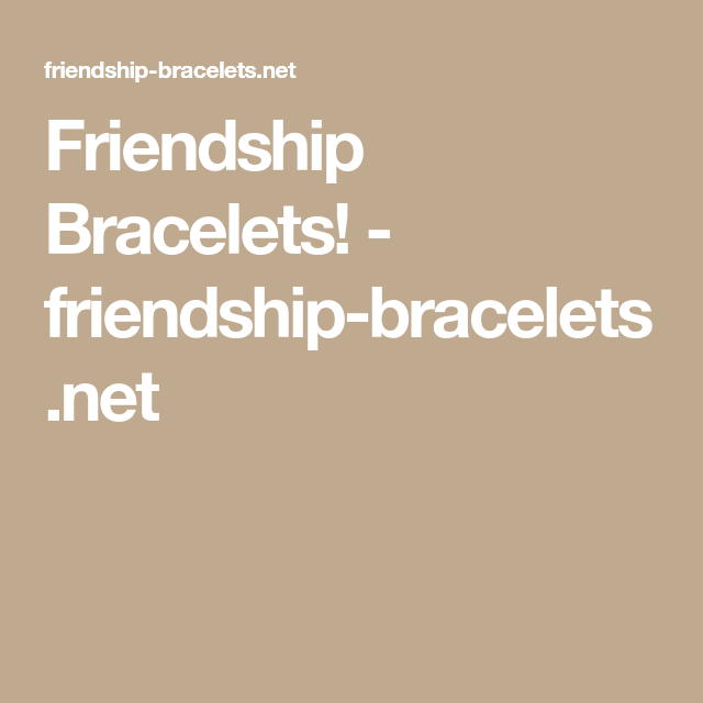 Name Pattern Generator For Friendship Bracelets Friendship