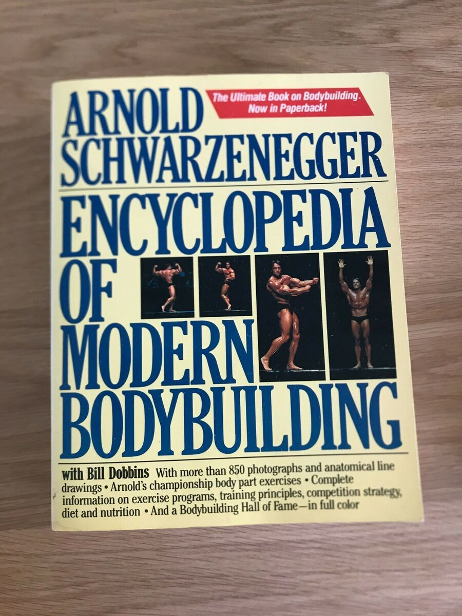 Encyclopedia Of Modern Bodybuilding By Arnold Shwarzenegger In 2020 Arnold Schwarzenegger Arnold Schwarzenegger Book Schwarzenegger