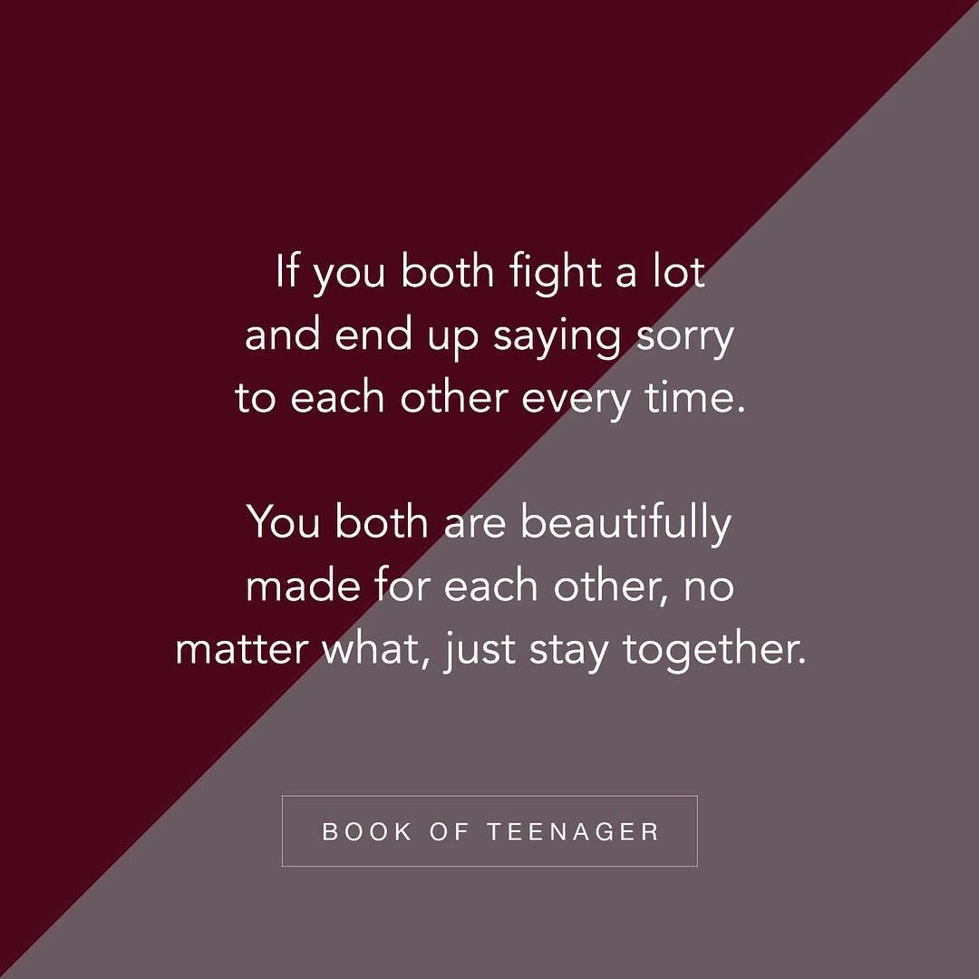 Story Book Of Teenagers On Instagram We Fight But Then We Love Each Other Even More Follow Bookofteen In 2020 Reality Quotes Teenager Quotes Heartfelt Quotes