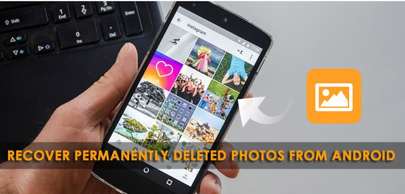 4eb9cb115308c20831cfdb1c29bb5a97 - How To Get Back A Picture You Deleted On Android