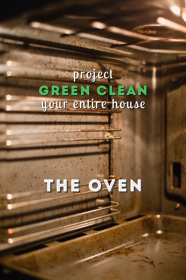 How To Get Your Oven Sparkling Clean Project Green Clean