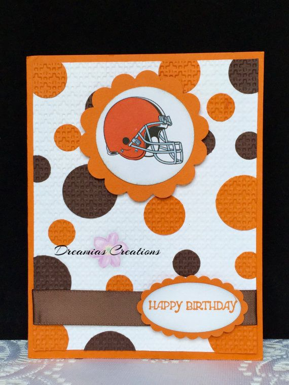 Great card for any Cleveland Browns fan | My Creations | Browns fans