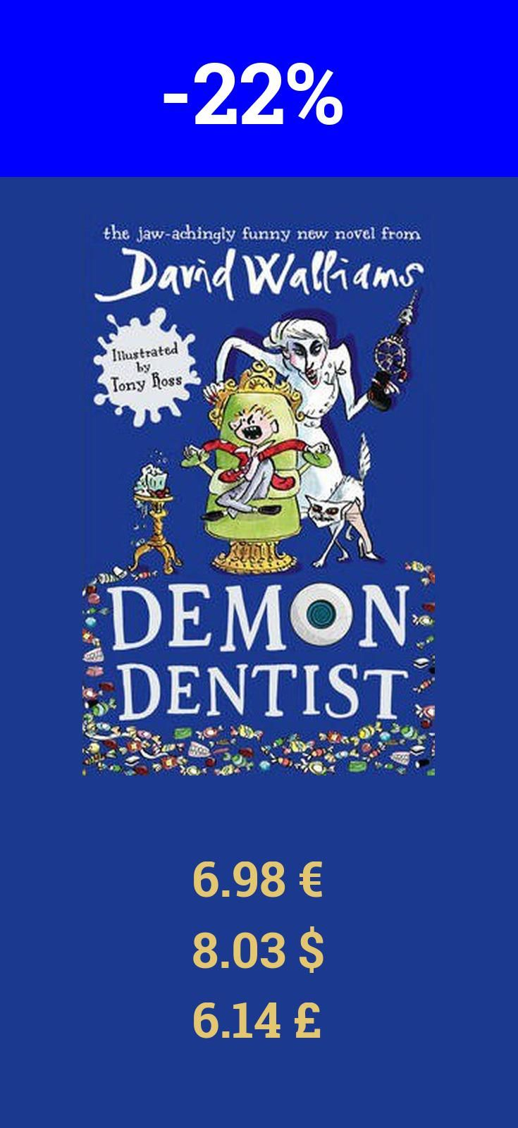 Reviews children s book review demon dentist david walliams - Since 2008 David Walliams Has Taken The Children S Literary World By Storm The Demon