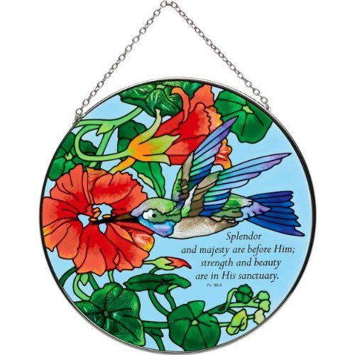 """6.5"""" Hand Painted Suncatcher by Joan Baker LC247-Nasturtium & Hummingbird/Splendor and majesty... by Joan Baker. $26.95. Nasturtiums flourish in glorious color as a brilliant hummingbird flits among the petals on this hand-painted art glass Suncatcher. Full Text: Splendor and majesty are before Him: strength and beauty are in His sanctuary. Ps. 96:6"""
