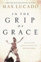 In The Grip Of Grace - One of my FAVORITES!!  Have read it probably three times.  FIRST read it while worrying myself to DEATH in Pharmacy School!!  God is GOOD to us!!