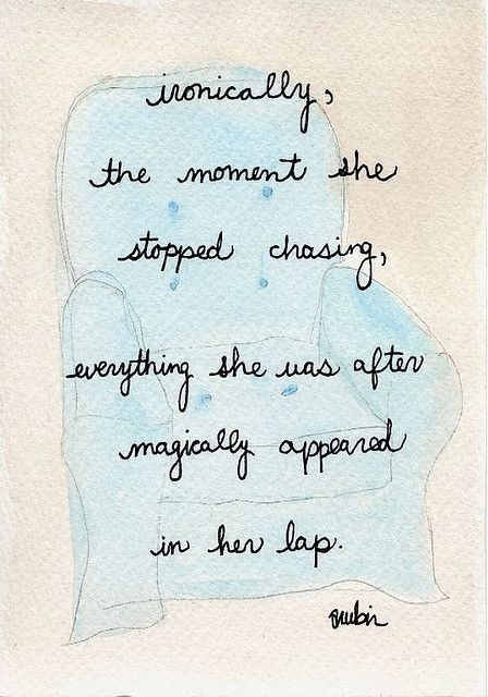 stopped chasing