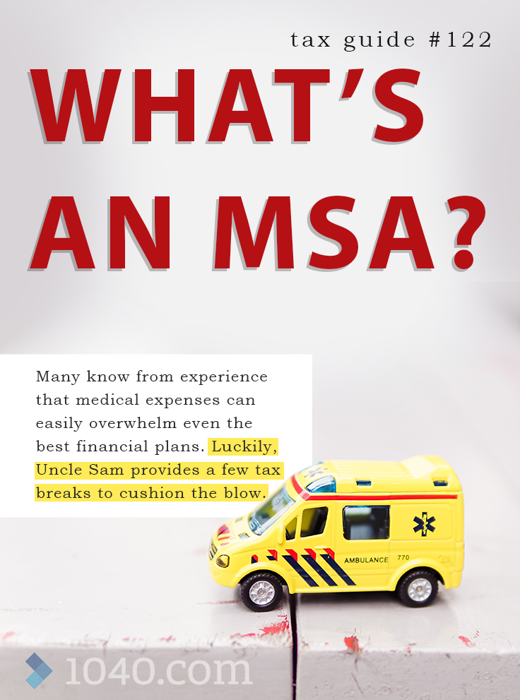 What's an MSA? || Many know from experience that medical ...
