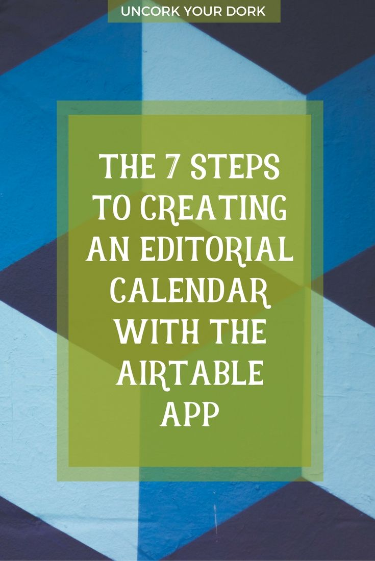 Steps To Creating An Editorial Calendar With Airtable  Magical