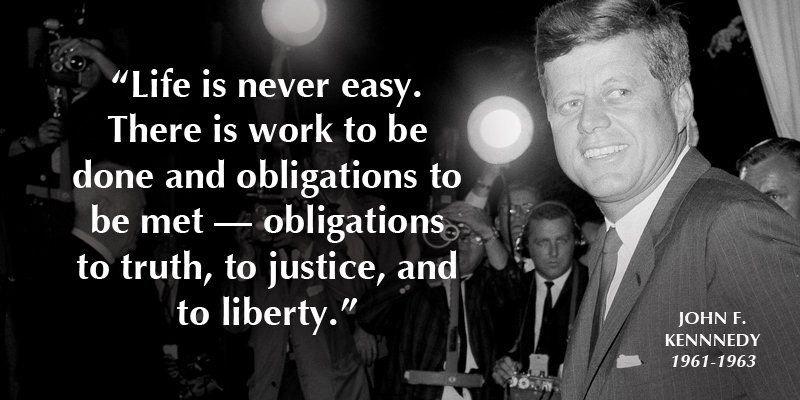 32 American Presidents Share Their Best Life Advice Kennedy