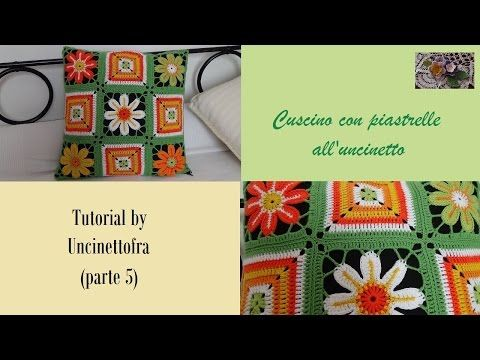 cuscino con piastrelle all'uncinetto tutorial  (parte 3) - YouTube