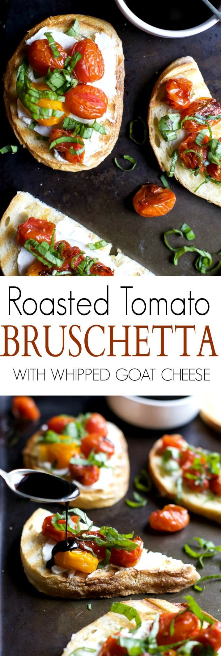 Roasted Tomato Bruschetta with Whipped Goat and a Balsamic Reduction Drizzle - a... Roasted Tomato Bruschetta with Whipped Goat and a Balsamic Reduction Drizzle - a...