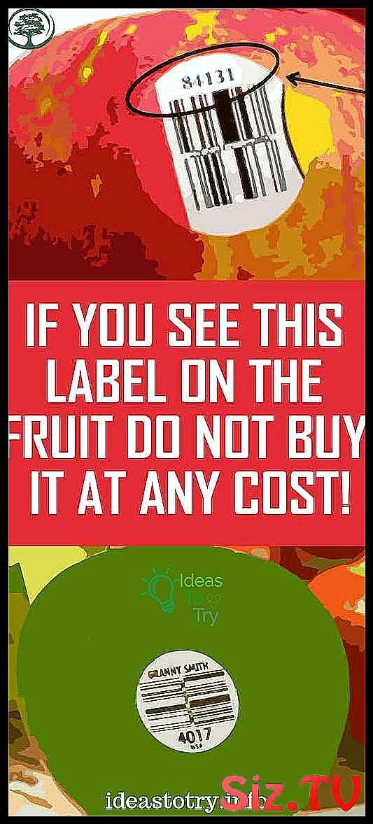 If You See THIS Label On The Fruit Do Not Buy It at Any Cost  If You See THIS Label On The Fruit Do