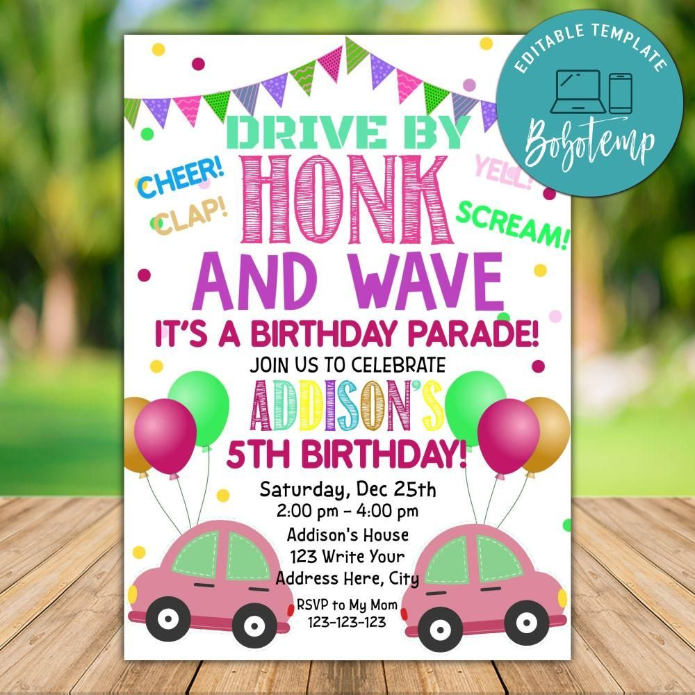 Customizable Drive By Car Parade Invitation Template For Girl Diy In 2020 Custom Birthday Invitations Invitation Template Birthday Invitation Templates