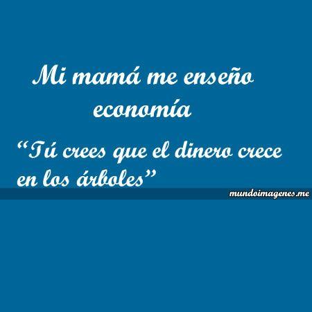 Imagenes Con Frases Tipicas Y Graciosas De Mama Mundo