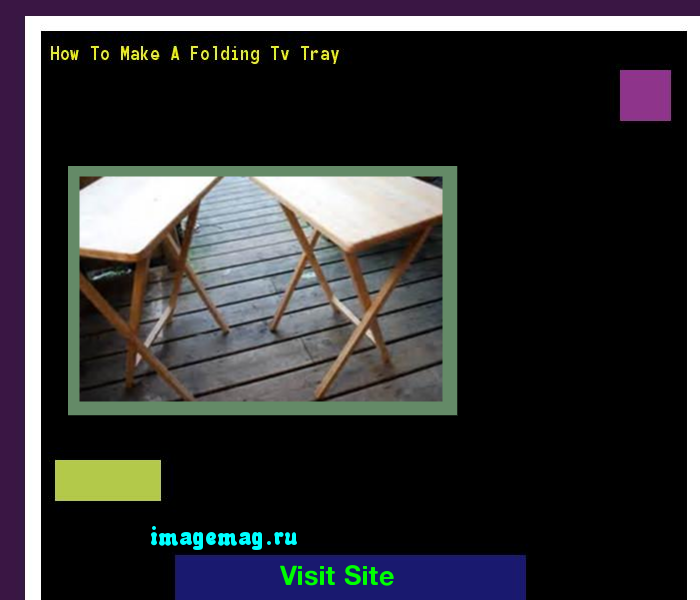 How To Make A Folding Tv Tray 085230 - The Best Image Search