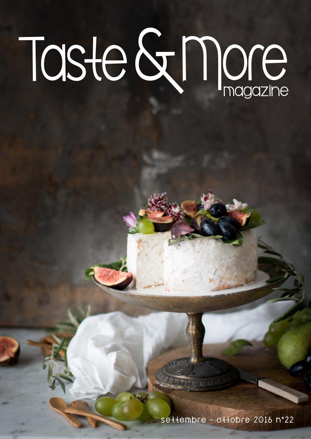 Taste & More Magazine settembre ottobre 2016 n°22 Food