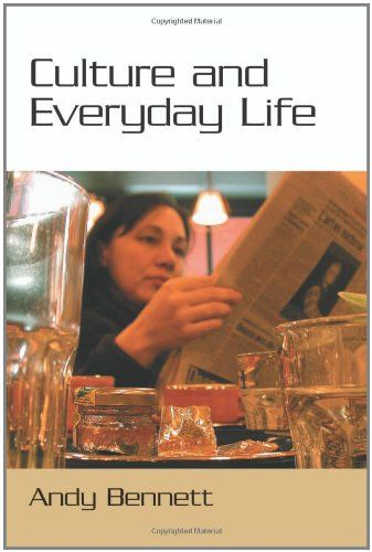 Culture And Everyday Life By Andy Bennett Http Www Amazon Com Dp 0761963901 Ref Cm Sw R Pi Dp 58t Tb1q6v2jt Social Identity Culture Life