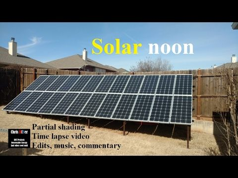 Here Comes The Power Time Lapse Video Partial Shading Solar Noon P Solar Passive Solar Energy Solar Energy Companies