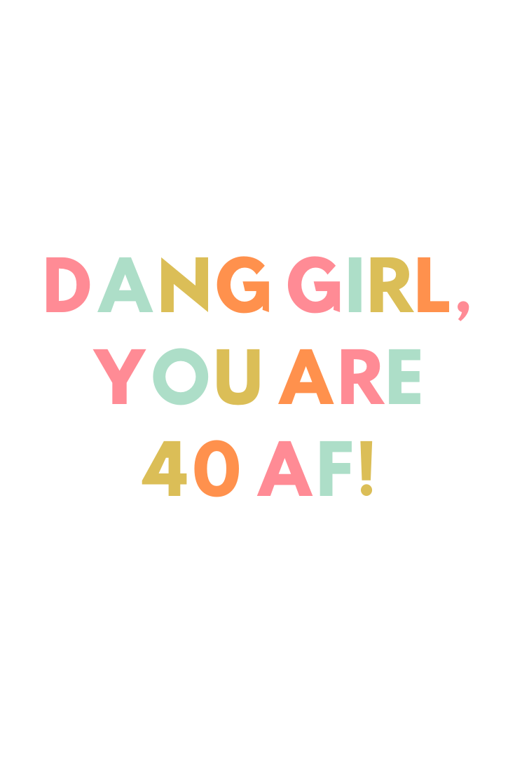 40th Birthday Quotes Funny 40th Birthday Quotes 40th Birthday Quotes Mom Birthday Quotes