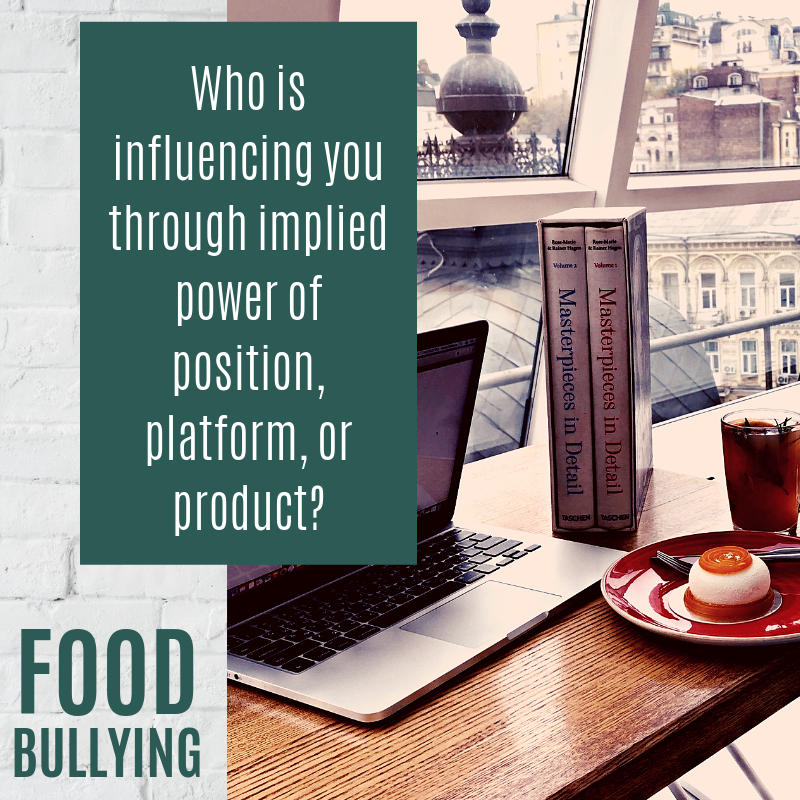 Food Bullying How to Avoid Buying B.S. What are you