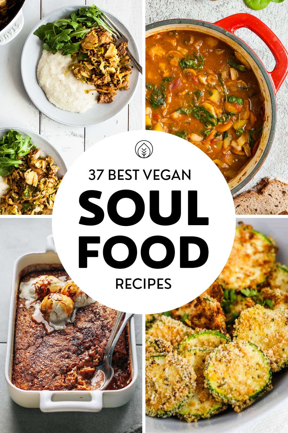 The Best Vegan Soul Food 37 Southern Inspired Comfort Recipes In 2020 Vegan Soul Food Soul Food Vegan Dinner Recipes