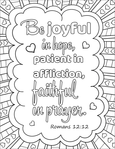 Be Joyful In Hope Patient In Affliction Faithful In Prayer Coloring Page Bible Verse Coloring Page Quote Coloring Pages Bible Coloring Pages
