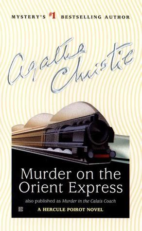 Hercule Poirot 10 Murder On The Orient Express By Agatha Christie