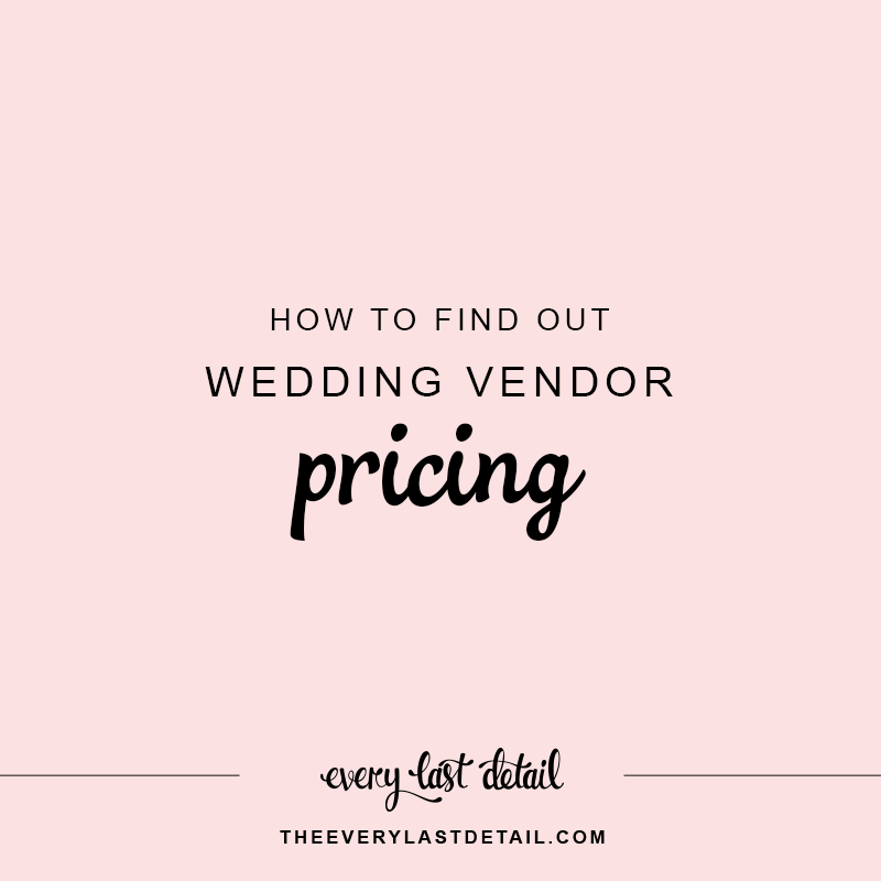 How To Find Out Wedding Vendor Pricing Wedding Vendors How To Find Out Wedding