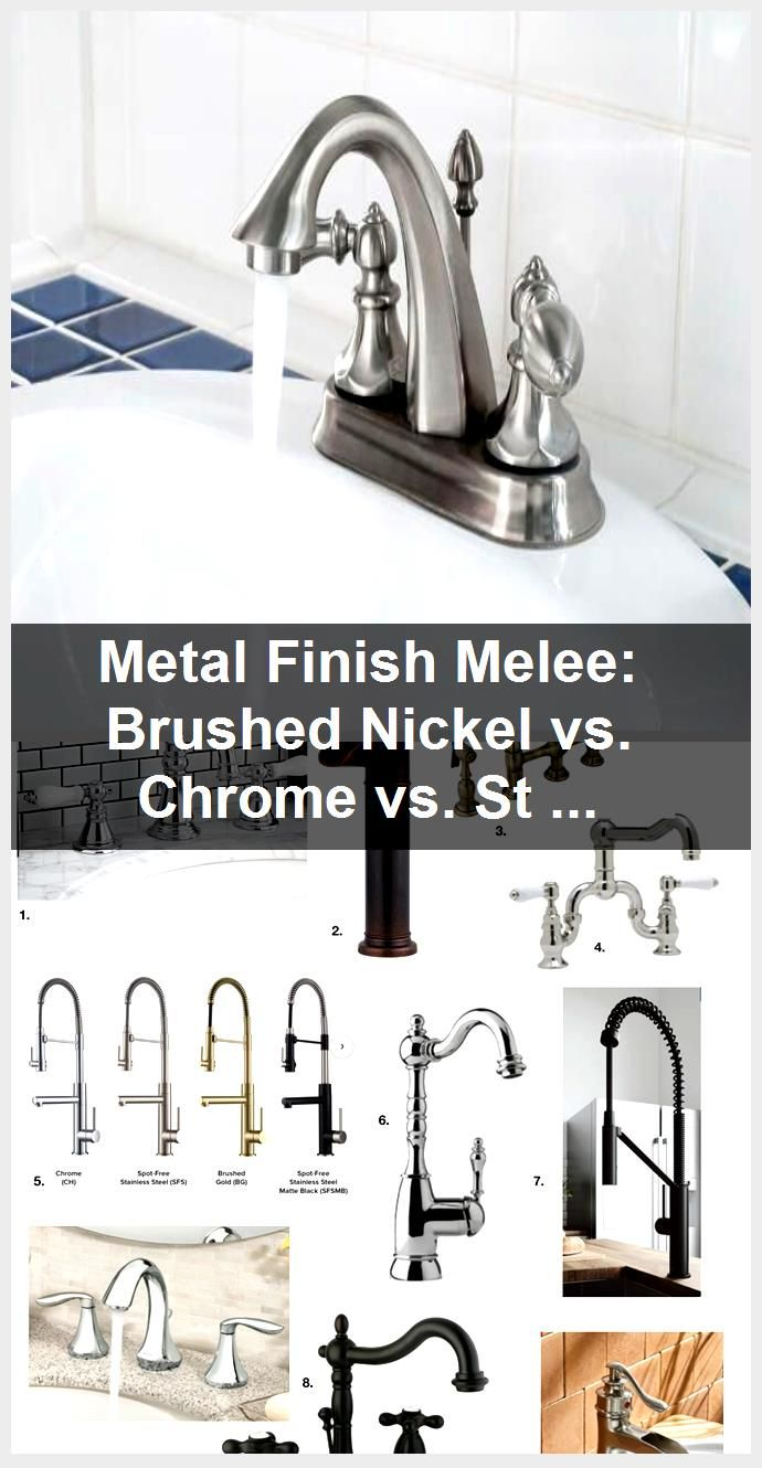 Metal Finish Melee Brushed Nickel Vs Chrome Vs Stainless Steel Bathroomfixtu
