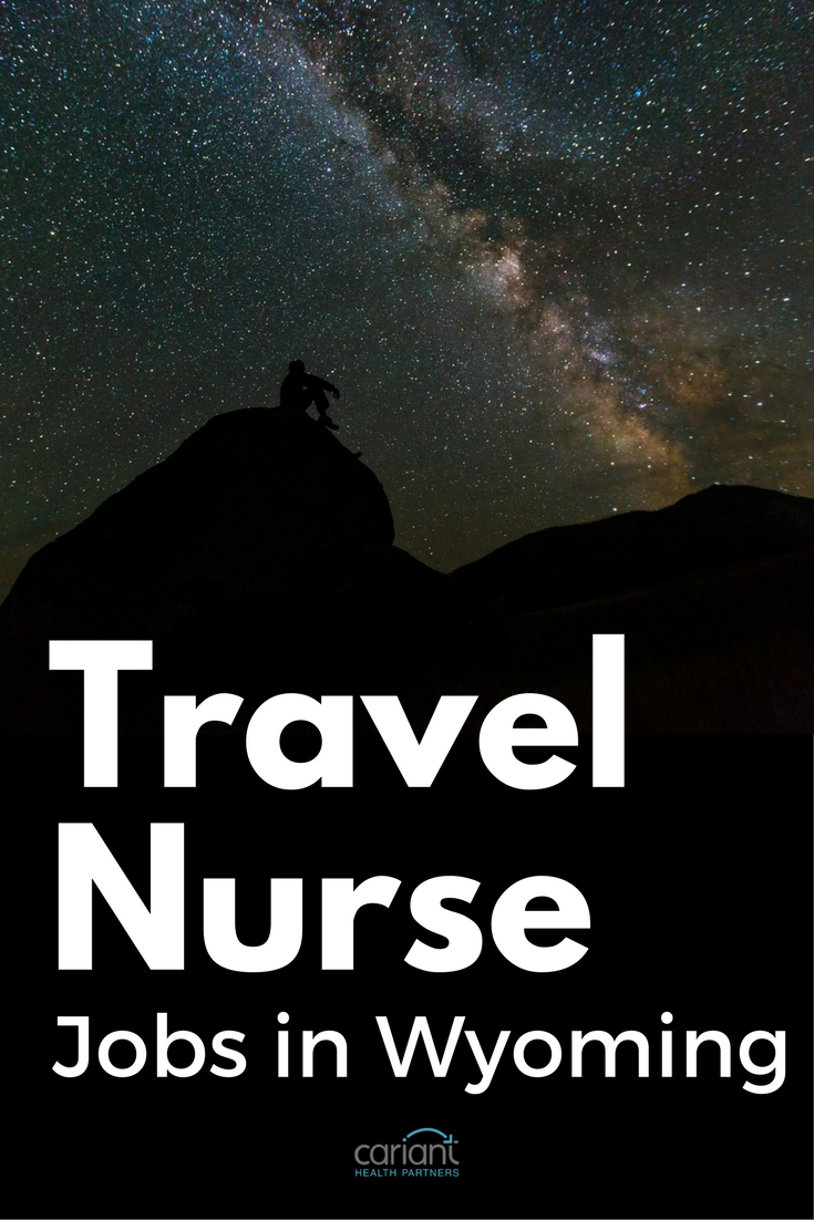Take a travel nurse assignment in Wyoming! See the latest