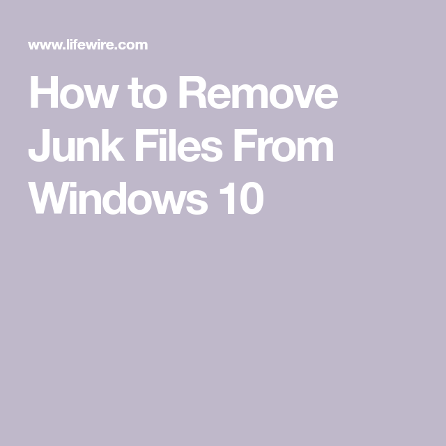 Clean up Your Windows 10 Computer