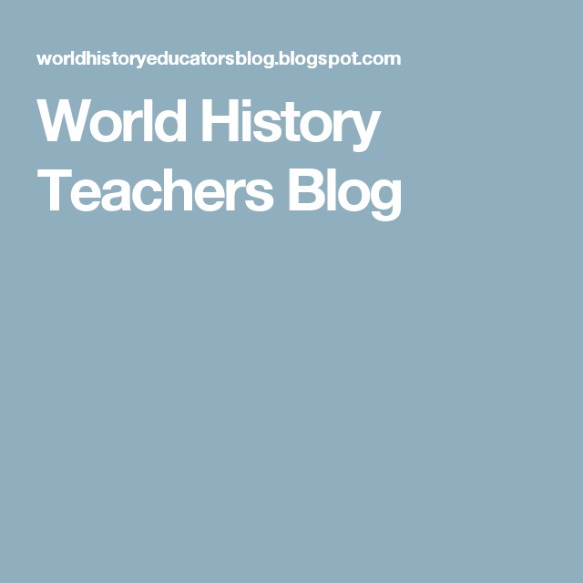 World History Teachers Blog