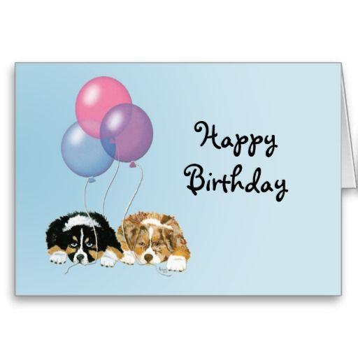 Australian Shepherd Puppy Happy Birthday Card Happy Birthday Birthday Meme Painting Birthday