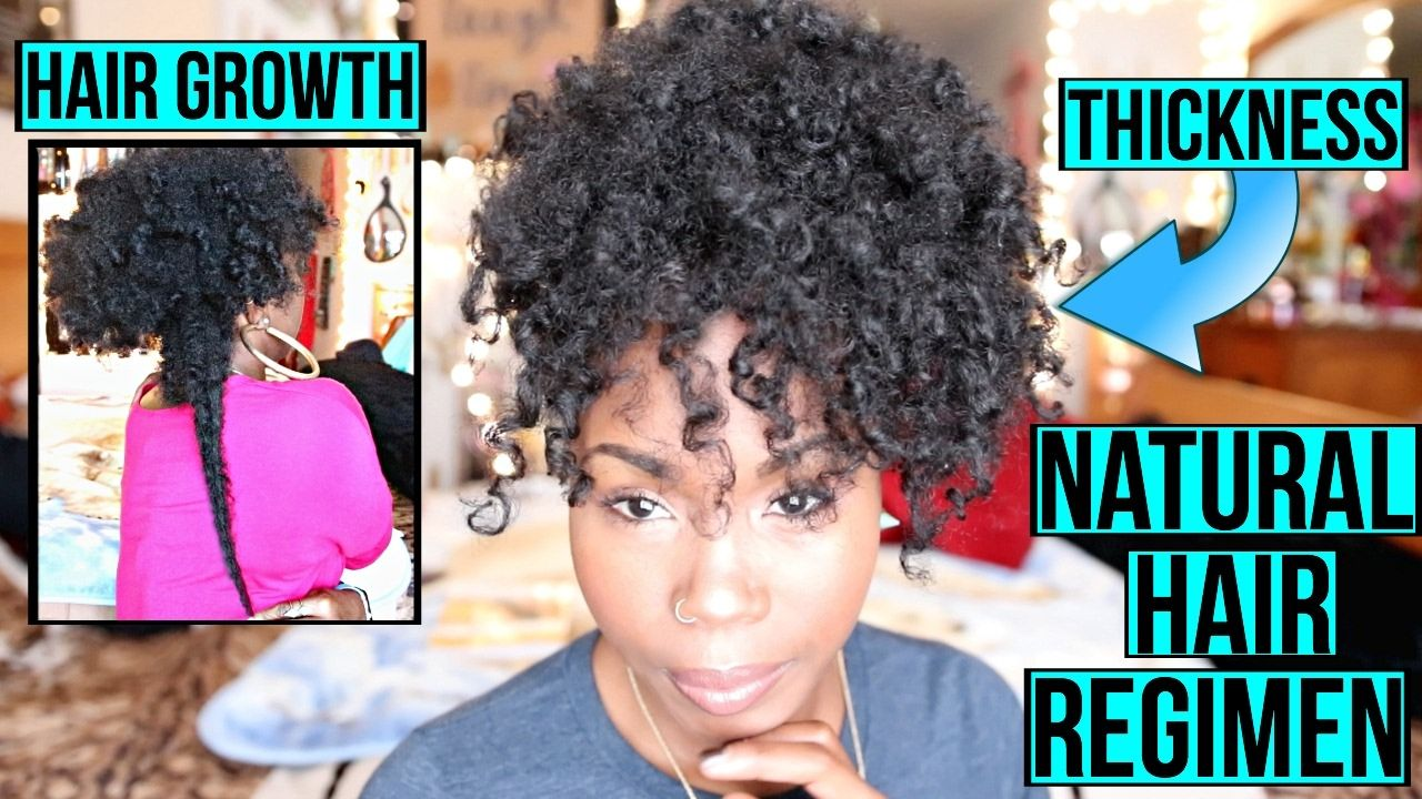 Natural Hair Regimen For Hair GROWTH THICKNESS Moisturizers