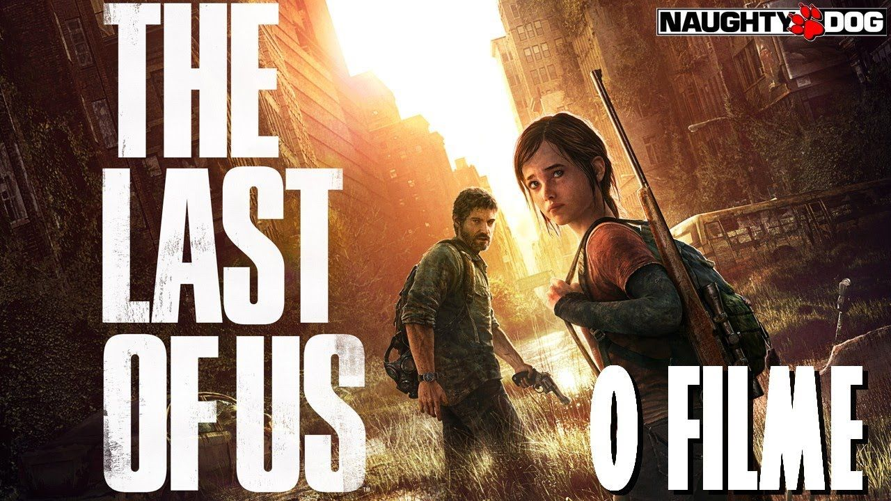 The Last Of Us O Filme Completo Dublado Hd The Last Of Us