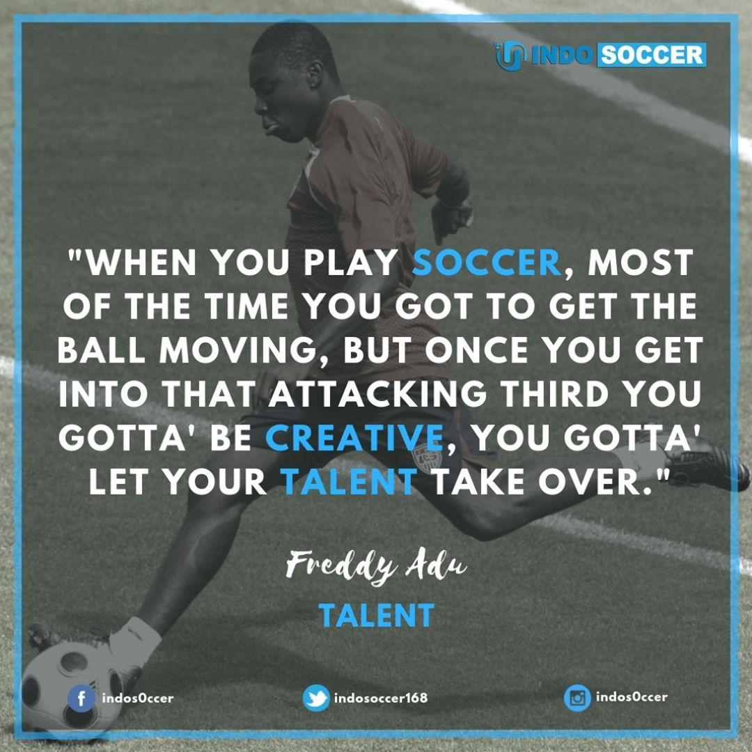 Bermain Sepakbola Haruslah Kreatif Dan Juga Bangkitkan