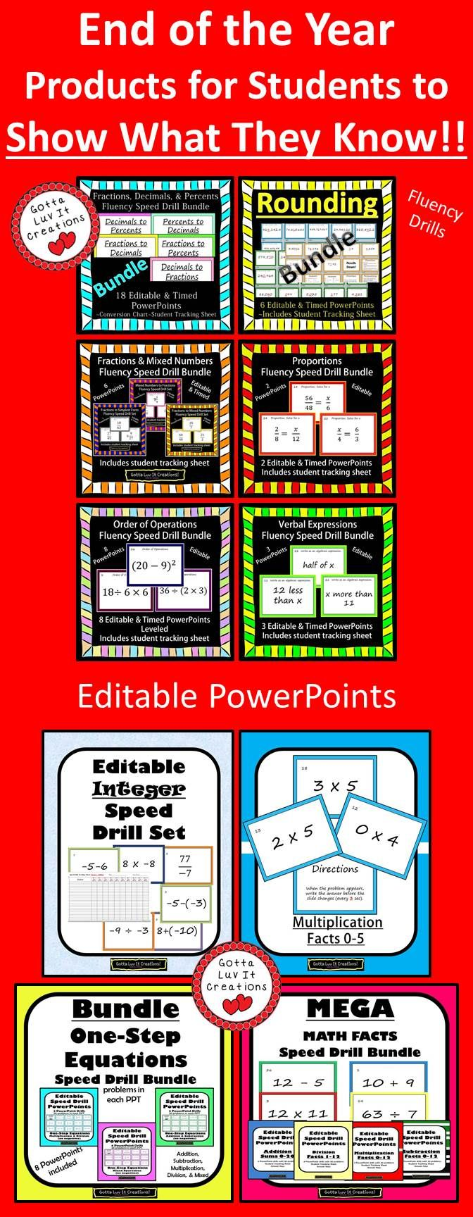 End of the Year Products for Students to SHOW WHAT THEY KNOW!!  Fluency Math drills ~ Visit my TPT store for editable PowerPoints covering various math skills! Tptmath052814