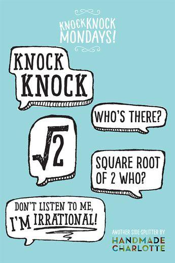 Knock Knock Mondays Math Puns Funny Math Quotes Math Memes
