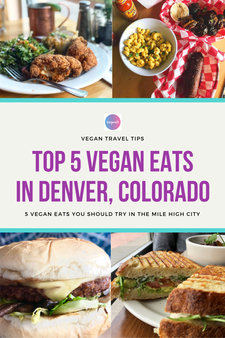 Top 5 Vegan Restaurants In Denver Colorado That Vegan Wife Vegan Restaurants Best Vegan Restaurants Healthy Restaurant