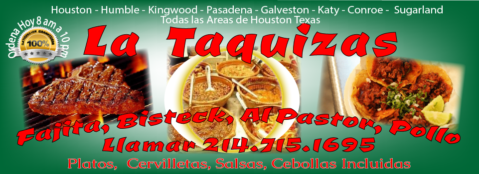 http://lataquizas.com/  Taquizas para Fiestas, Taquizas para Eventos, Taquizas a Domicilio Taquizas Pastor, Bisteck, Fajita, Pollo