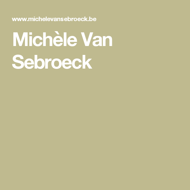 Michèle Van Sebroeck | Interieur | Pinterest