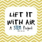 Lift It With Air is a science based engineering activity that encourages collaborative learning and problem solving. Students will design and creat...