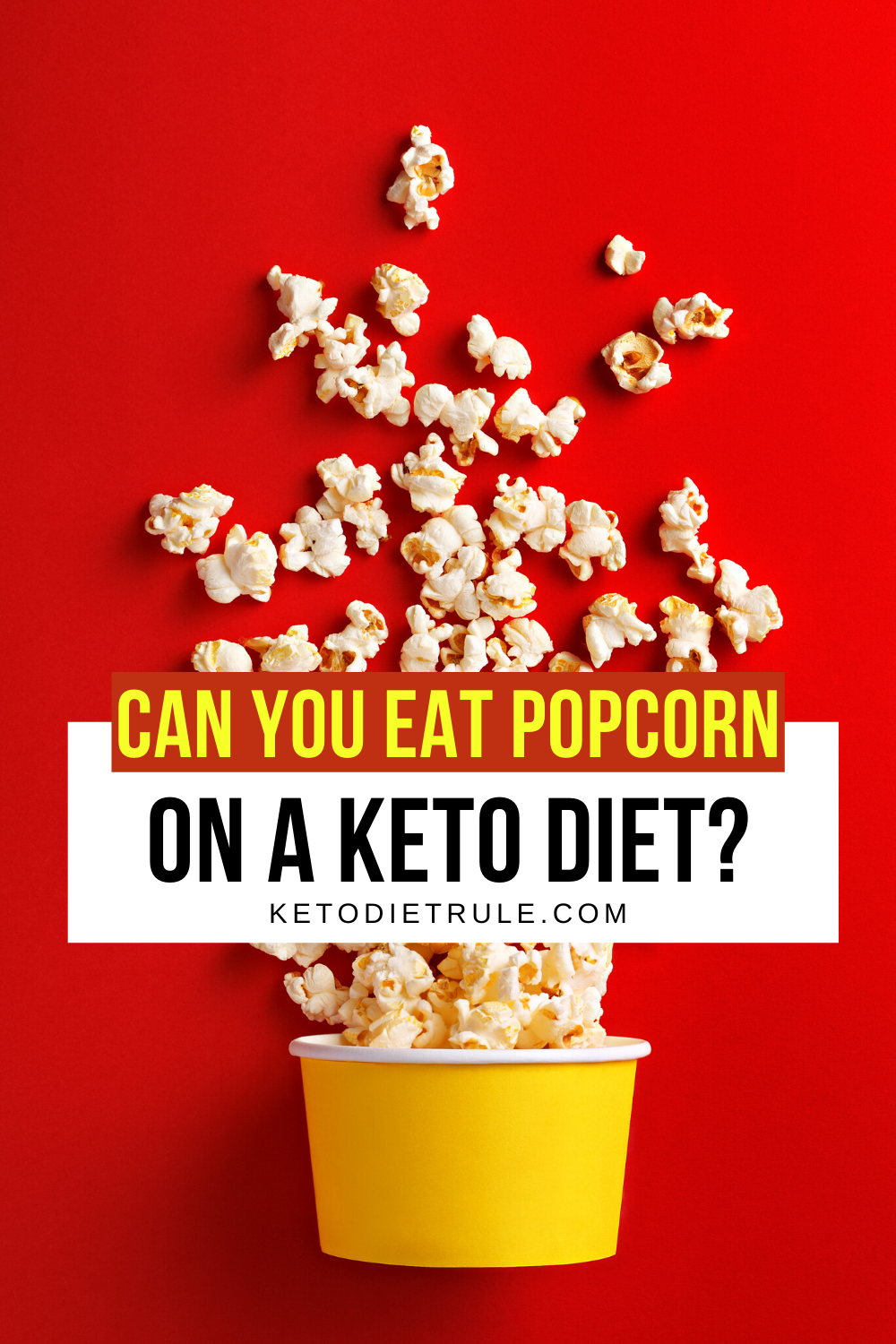 Is Popcorn Keto Friendly Can You Eat Popcorn On Keto Keto Diet Rule Ketogenic Diet Plan Keto Diet Keto