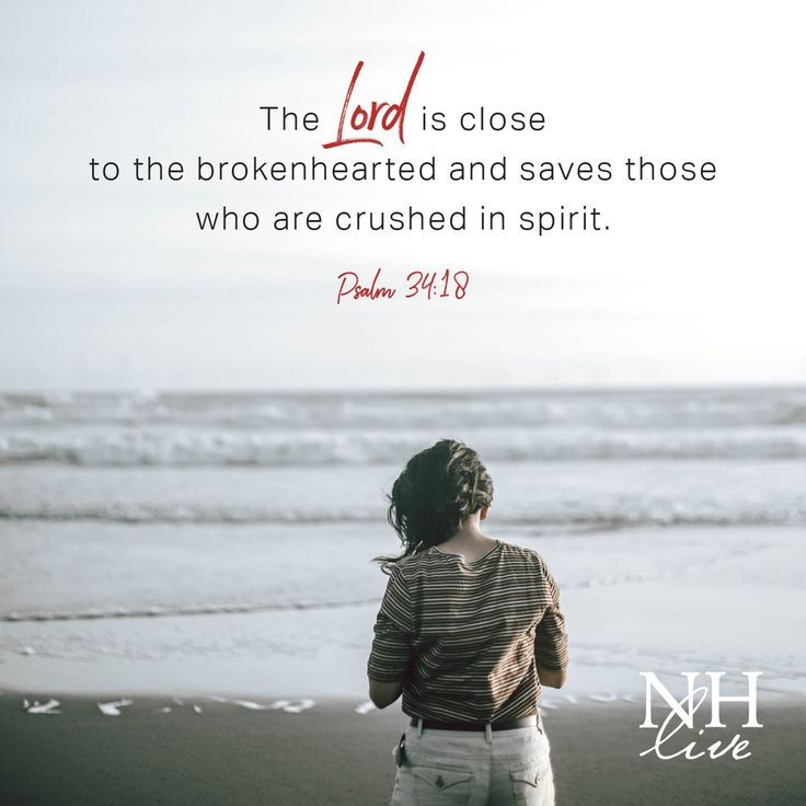 This year has been filled with loss. God is here for you in your brokenness. #God #faith #Psalm #psalms #brokenhearted
